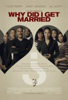 Tyler Perry's Why Did I Get Married Movie Poster (2007)
