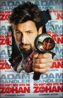 You Don't Mess with the Zohan Movie Poster (2008)