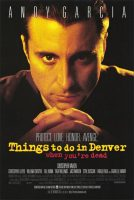 Things to Do in Denver When You're Dead Movie Poster (1995)