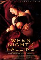 When Night Is Falling Movie Poster (1995)