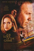 For Love of the Game Movie Poster (1999)