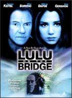 Lulu on the Bridge Movie Poster (1998)