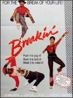 Breakdance, The Movie Poster (1984)