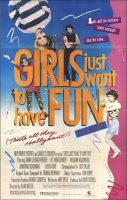 Girls Just Want to Have Fun Movie Poster (1985)