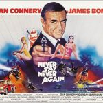 Never Say Never Again – James Bond (1983)