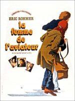 The Aviator's Wife (La femme de l'aviateur) Movie Poster (1981)