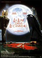 The Moon in the Gutter - La Lune dans le Caniveau Movie Poster (1983)