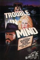 Trouble in Mind (Movie Poster (1985)