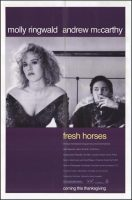Fresh Horses Movie Poster (1988)