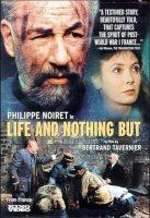 Life and Nothing But - La Vie et Rien d'autre Movie Poster (1990)