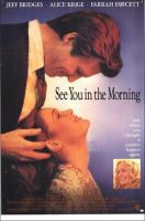 See You in the Morning Movie Poster (1989)
