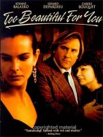 Too Beautiful for You - Trop Belle pour Toi Movie Poster (1989)